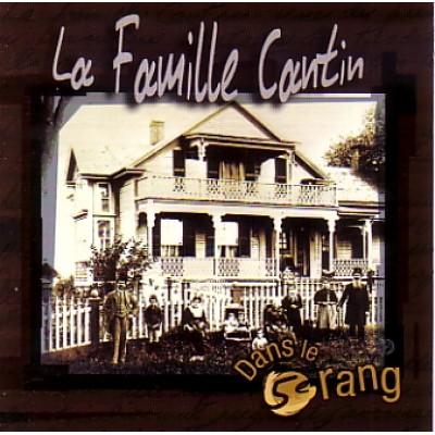 Cd La Famille Cantin- Dans le 5e Rang