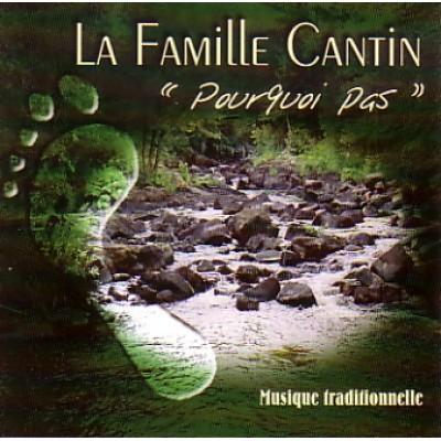 Cd La Famille Canton- Pourquoi pas