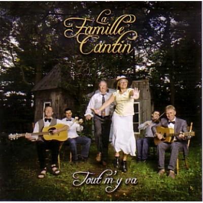 Cd La Famille Cantin- Tout m'y va